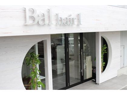 Bal hair 1(加古川・姫路/美容室)の写真